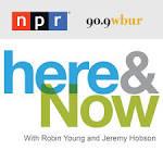 NPR Here & Now